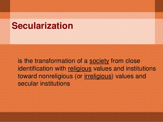 revised secularisation thesis 1 the traditional secularization thesis predicted that modernization would inevitably and irreversibly lead to secularization max weber, karl.